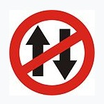 No Vehical in Both Direction Sign